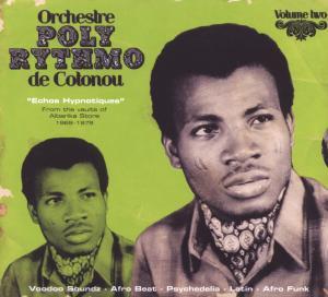 Orchestre Poly-Rythmo De Cotonou - Echos Hypnotiques
