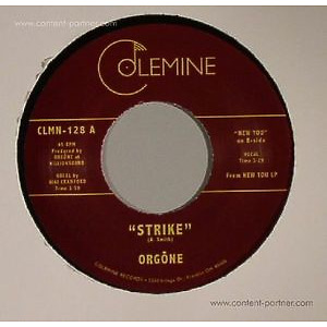 Orgone - Strike / New You