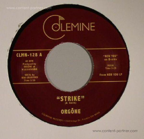 Orgone - Strike / New You