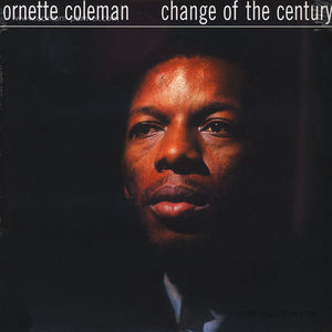 Ornette Coleman - Change Of The Century (LP)