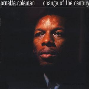 Ornette Coleman - Change Of The Century (LP)