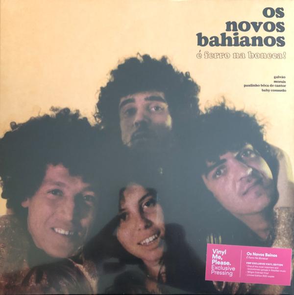 Os Novos Bahianos - E Ferro Na Boneca! (Reissue)