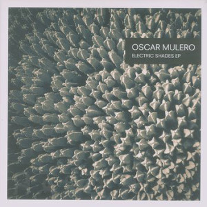 Oscar Mulero - Electric Shades EP (2x12'')