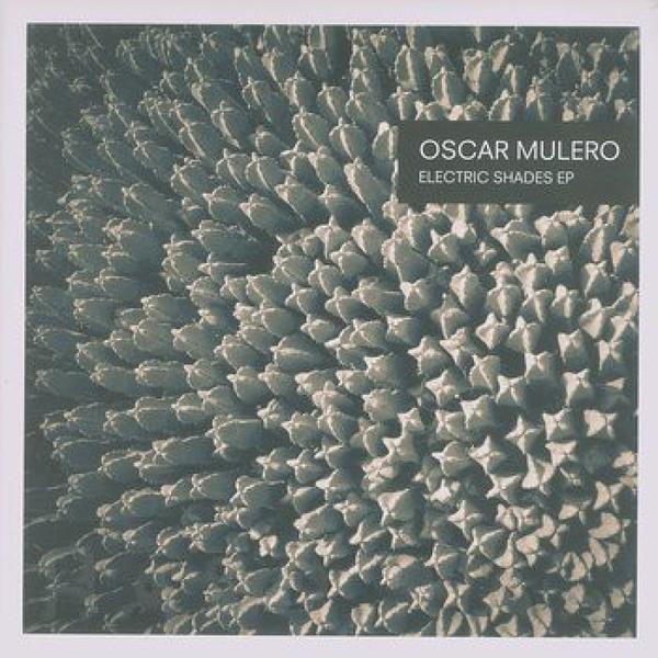 Oscar Mulero - Electric Shades EP (2x12'')