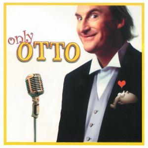 Otto - Only Otto