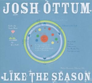 Ottum,Josh - Like The Season