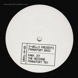 O-wells - Presents Frankfurt Bass