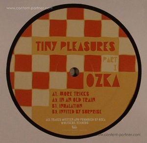 Ozka - Tiny Pleasures Part II
