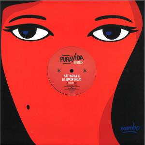 PAT KALLA & LE SUPER MOJO - CANETTE EP (Back)