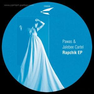 PAWAS & JALEBEE CARTEL - rapchik ep
