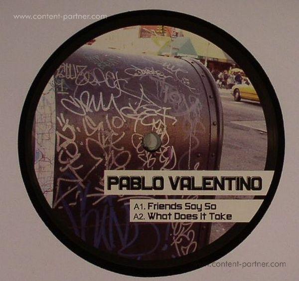 Pablo Valentino - Friends Say So Ep