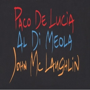Paco De Lucia/John McLaughlin/Al Di Meola - Guitar Trio (Remastered 180g LP)