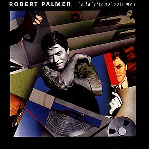 Palmer,Robert - Addictions Vol.1