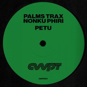 Palms Trax, Nonku Phiri - Petu (Inc. Masalo Remix)
