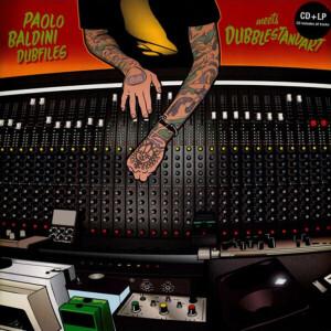 Paolo Baldini DubFiles meets Dubblestandart - Dub Me Crazy (LP+CD)