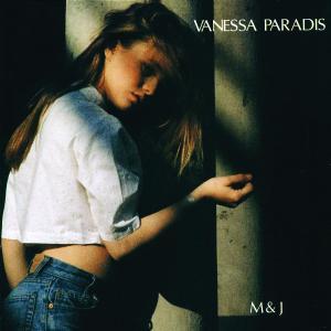 Paradis,Vanessa - M & J