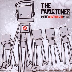Parlotones,The - Radiocontrolledrobot