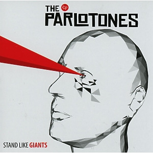 Parlotones,The - Stand Like Giants