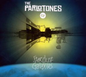 Parlotones,The - Stardust Galaxies (Lim.Edit.)
