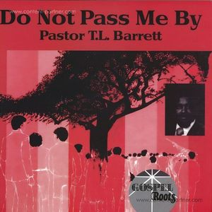 Pastor T.l. Barrett - Do Not Pass Me By LP