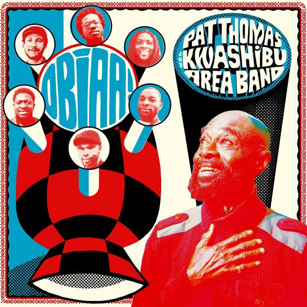 Pat Thomas & Kwashibu Area Band - Obiaa! (2LP)