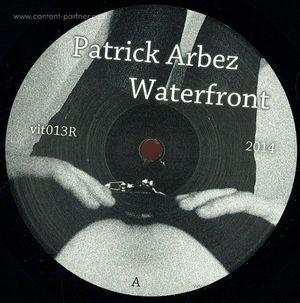 Patrick Arbez - Waterfront (Vinyl Only)