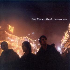 Paul Dimmer Band - Im kleinen Kreis