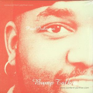 Paul Johnson - Bump Talkin' (180g 2LP Re-Issue)
