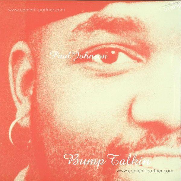 Paul Johnson - Bump Talkin' (180g 2LP Re-Issue)
