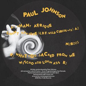 Paul Johnson - Chant Afrique EP
