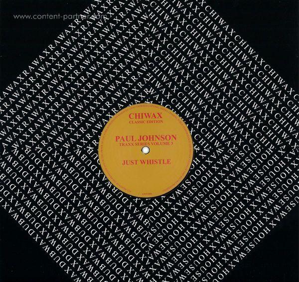 Paul Johnson - Traxx Series Vol. 3 Just Whistle