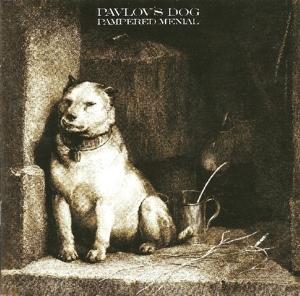 Pavlov's Dog - Pampered Menial (Remastered Edition)