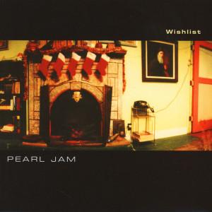 "Pearl Jam - Wishlist b/w ""U"" & ""Brain of"