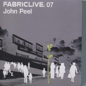 Peel,John - Fabric Live 07