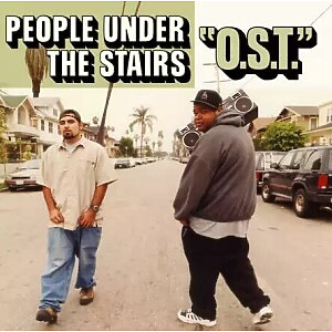 People Under The Stairs - O.S.T. (Gatefold 2LP Reissue)