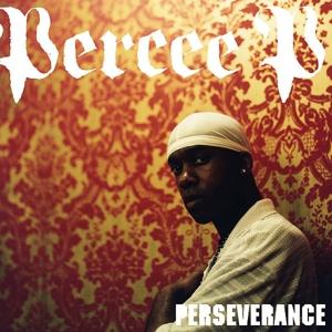 Percee P - Perseverance
