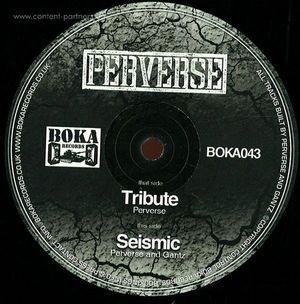 Perverse - Tribute / Seismic