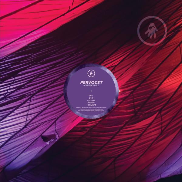 Pervocet - Acid Series Vol 5