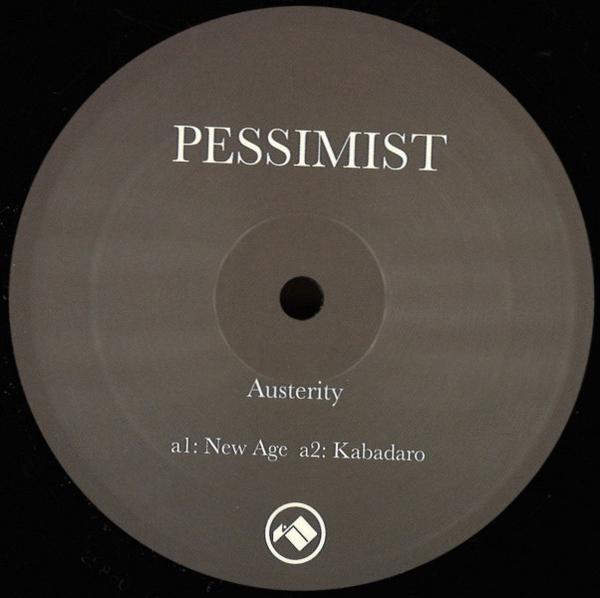 Pessimist - Austerity EP