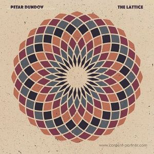Petar Dundov - The Lattice (incl. Frank Wiedemann Rmx)