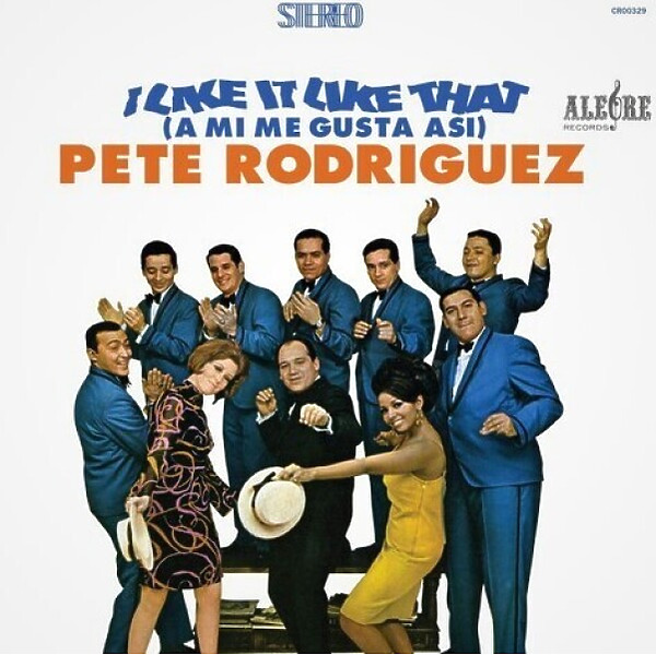 Pete Rodriguez - I Like It Like That (A Mi Me Gusta Asi) (Ltd.LP)
