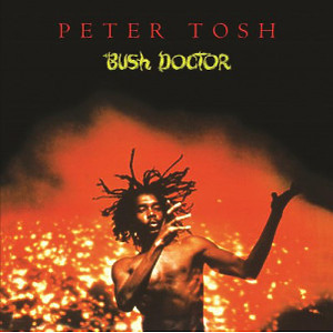 Peter Tosh - Bush Doctor (180g LP)