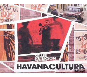 Peterson,Gilles - Havana Cultura Remixed