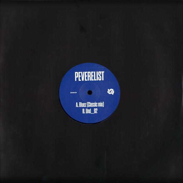 Peverelist - Bluez (Classic mix) / Und_92 (Back)