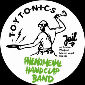 Phenomenal Handclap Band - Jail (Waajeed & Marcel Vogel Rmxs)