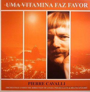 Pierre Cavalli - Uma Vitamina Faz Favor