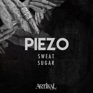 Piezo - Sweat / Sugar
