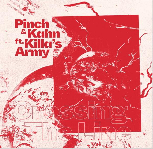 Pinch, Kahn, Killa'S Army - Crossing The Line
