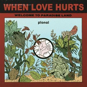Pional - When Love Hurts EP