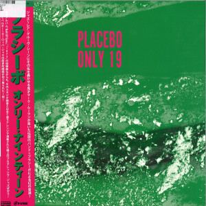 Placebo - Only 19